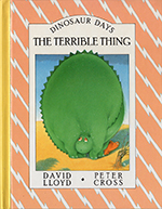 Dinosaur Days: The Terrible Thing